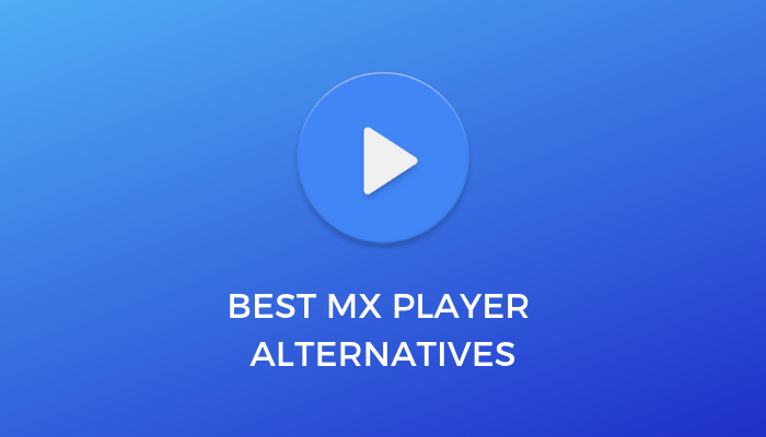 Best-MX-Player-Alternatives