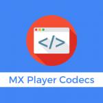 mx-player-custom-codec-download