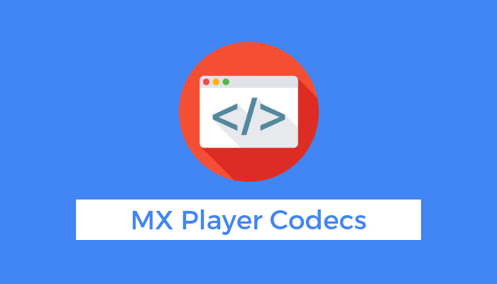 mx-player-custom-codec-download