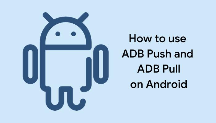 adb pull adb push