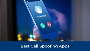 best call spoofing apps android
