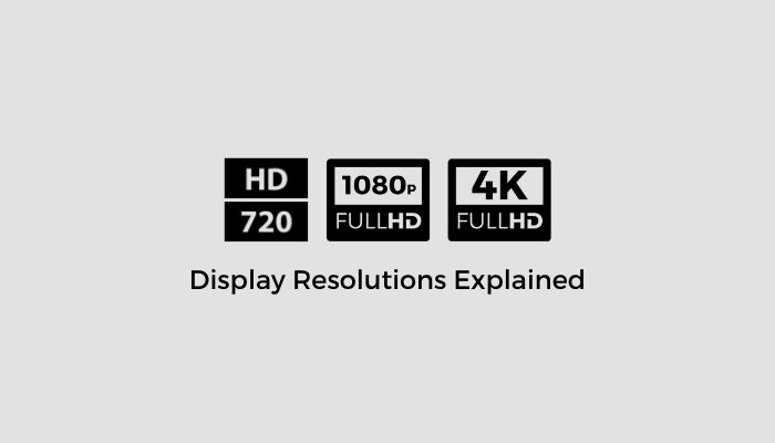 Display-Resolutions-Explained