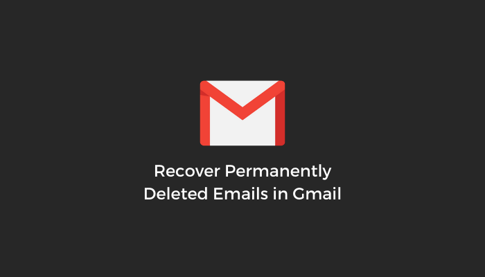 Recover-Permanently-Deleted-Emails-Gmail