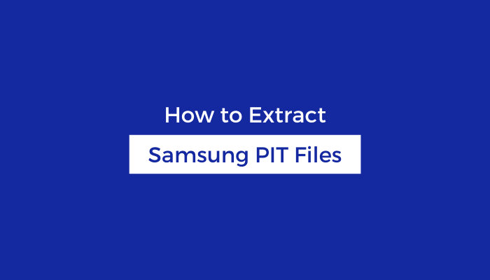 Extract-Samsung-PIT-Files