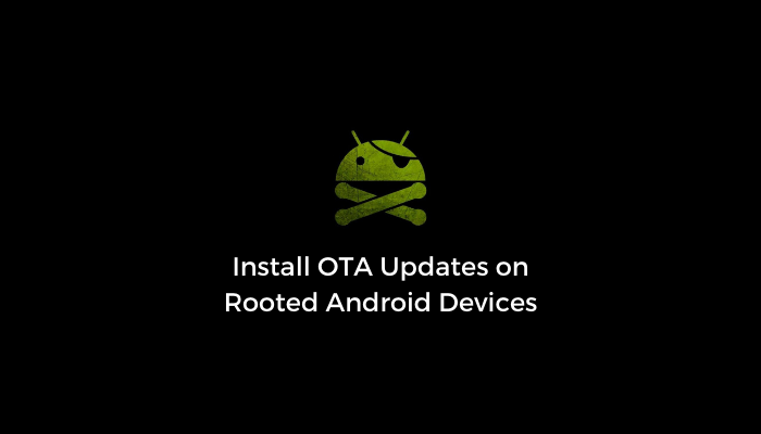 install-ota-updates-rooted-android