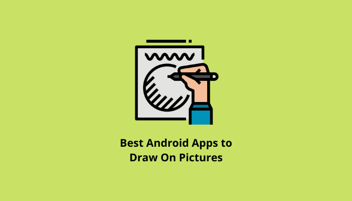 Best-Android-Apps-to-Draw-On-Pictures
