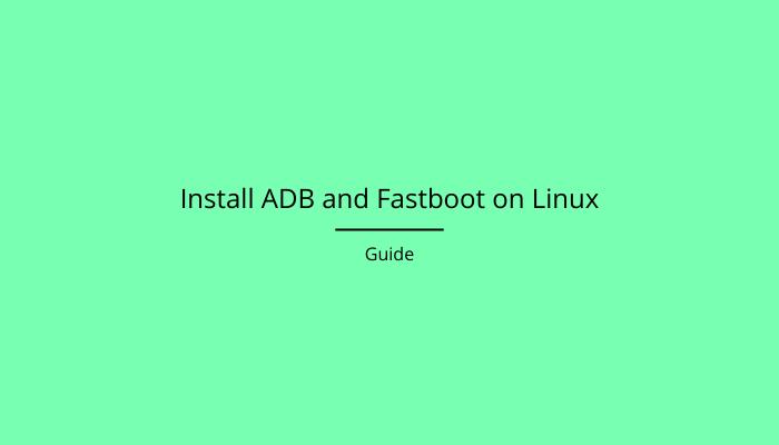 Install-ADB-Fastboot-Linux