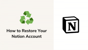 How To Restore Your Notion Account